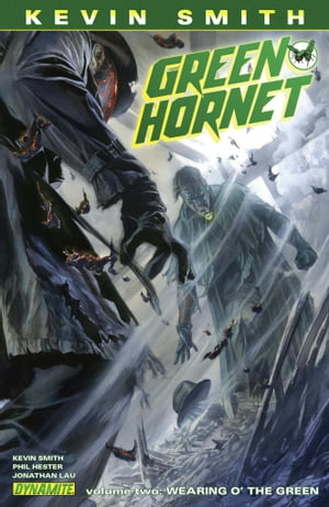 Kevin Smith's Green Hornet Vol. 2: Wearing of the Green