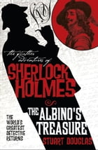 The Further Adventures of Sherlock Holmes: The Albino's Treasure Cover Image