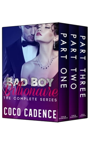 Bad Boy Billionaire - The Complete Series (Boxed Set)
