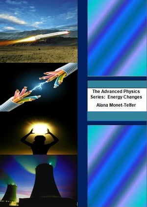 The Advanced Physics Series: Energy Transfers