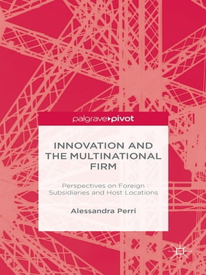 Innovation and the Multinational Firm