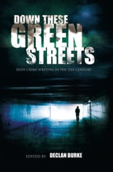 John Connolly - Down These Green Streets