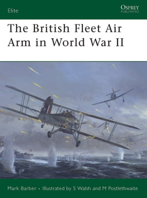 The British Fleet Air Arm in World War II