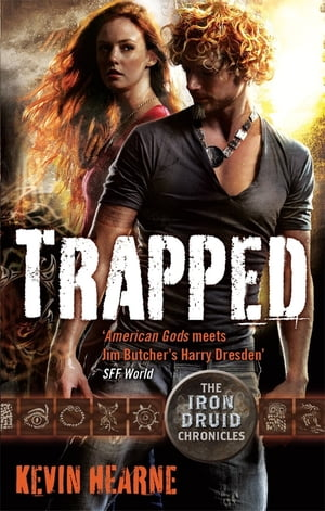Trapped The Iron Druid Chronicles: Book Five