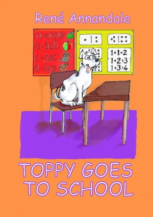 Toppy Goes to School