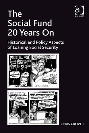 The Social Fund 20 Years On: Historical and Policy Aspects of Loaning Social Security
