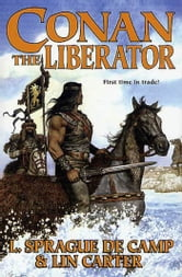 L. Sprague de Camp - Conan The Liberator