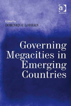 Governing Megacities in Emerging Countries
