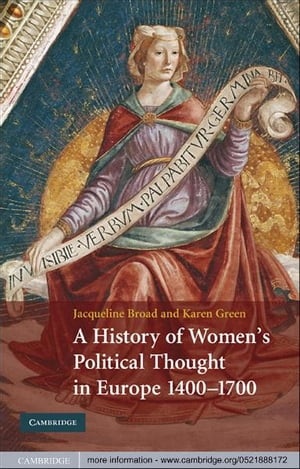 A History of Women's Political Thought in Europe,  1400?1700