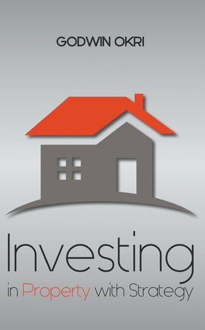 Investing in Property with Strategy