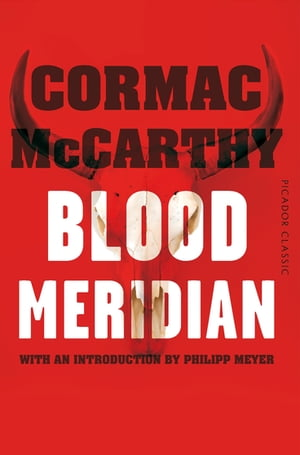 Blood Meridian Picador Classic