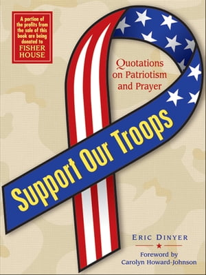 Support Our Troops Quotations on Patriotism and Prayer
