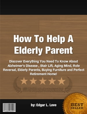 How To Help A Elderly Parent