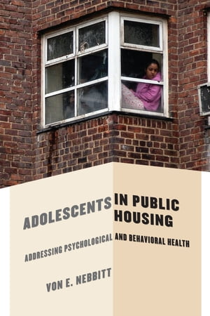 Adolescents in Public Housing Addressing Psychological and Behavioral Health