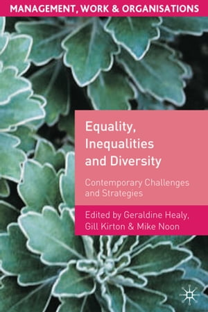 Equality,  Inequalities and Diversity Contemporary Challenges and Strategies