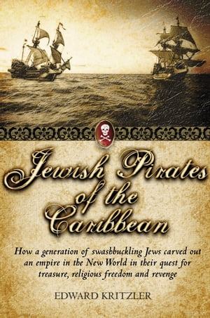 Jewish Pirates of the Caribbean