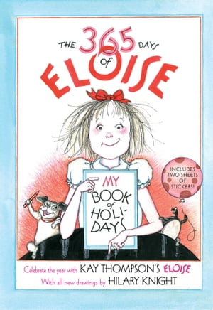 The 365 Days of Eloise My Book of Holidays