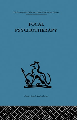 Focal Psychotherapy An example of applied psychoanalysis