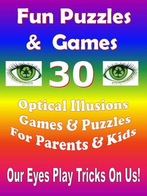 Fun Puzzles & Games - 30 Optical Illusions Games & Puzzles for Parents & Kids Puzzles & Games,  #1