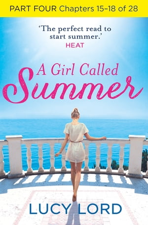 A Girl Called Summer: Part Four,  Chapters 15?18 of 28