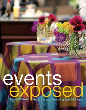 Events Exposed Managing and Designing Special Events