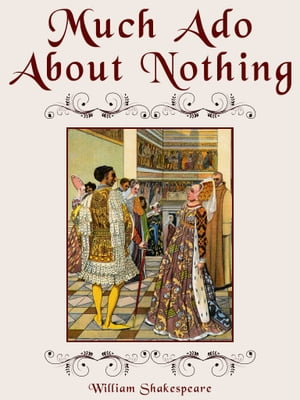 a review of much ado about nothing by william shakespeare