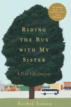 Riding the Bus with My Sister Cover Image
