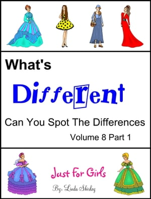 What's Different Volume 8 Part 1