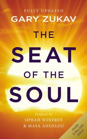 The Seat Of The Soul An Inspiring Vision of Humanity's Spiritual Destiny