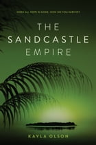 The Sandcastle Empire Cover Image