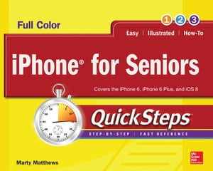 iPhone for Seniors QuickSteps