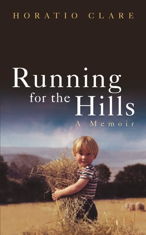 Running for the Hills A Family Story