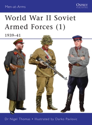 World War II Soviet Armed Forces (1) 1939?41