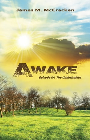 Awake: The Undesirables