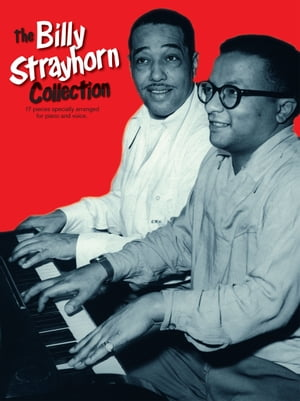 The Billy Strayhorn Collection [Piano]