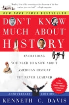 Don't Know Much About History, Anniversary Edition Cover Image