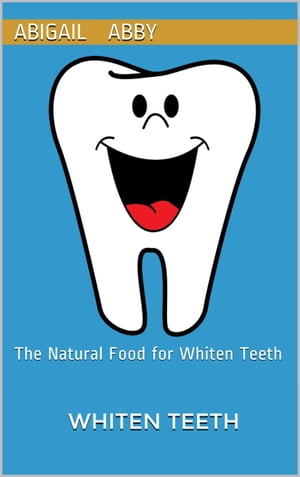 The Natural Foods for Whiten Teeth