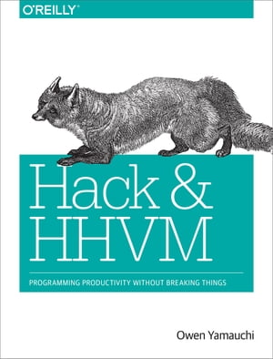 Hack and HHVM