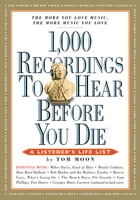 1,000 Recordings to Hear Before You Die Cover Image