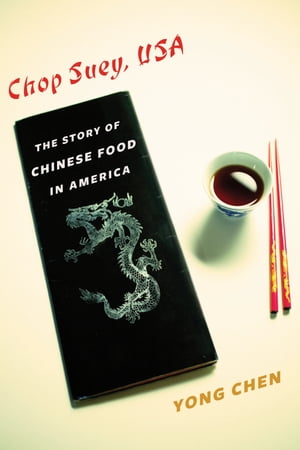 Chop Suey,  USA The Story of Chinese Food in America