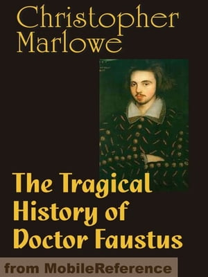 tragical history doctor faustus thesis Doctor faustus is a transitional play where beliefs from both time periods intermingle, sometimes with disastrous resultsdoctor faustus, himself, is a man torn between two traditions he is a man with medieval beliefs, but renaissance aspirations.
