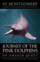 Journey of the Pink Dolphins Cover Image