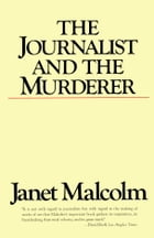 The Journalist and the Murderer Cover Image