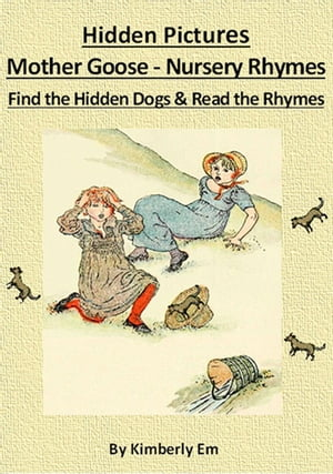 Spot The Dog: Hidden Pictures - Mother Goose Nursery Rhymes
