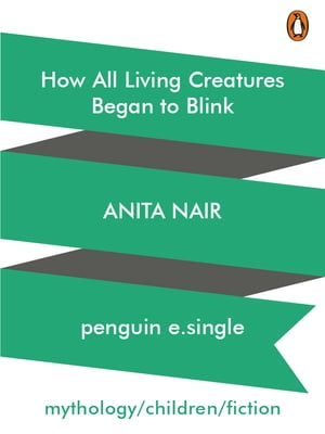How All Living Creatures Began to Blink