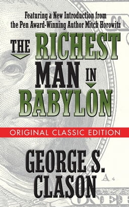 The Richest Man in Babylon (Original Classic Edition)