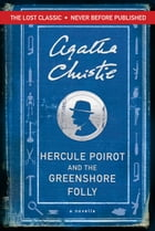 Hercule Poirot and the Greenshore Folly Cover Image