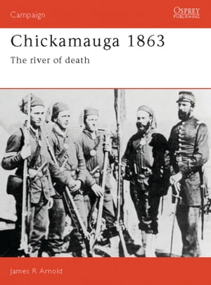Chickamauga 1863 The river of death