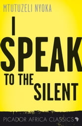 I Speak to the Silent