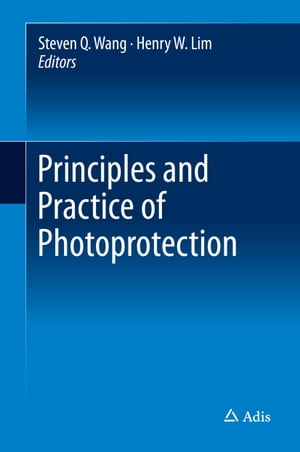 Principles and Practice of Photoprotection